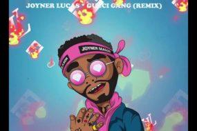 Joyner Lucas – Gucci Gang Remix (Audio)